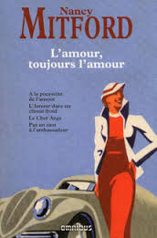 L'amour toujours l'amour - Nancy Mitford