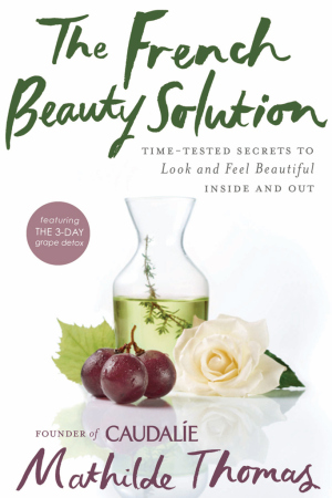 """Mathilde Thomas' second book, """"The French Beauty Soultion."""""""